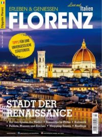 Lust auf Italien: CityGuide Florenz