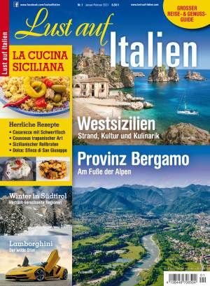 Aktuelle Ausgabe: Lust auf Italien 1/2021